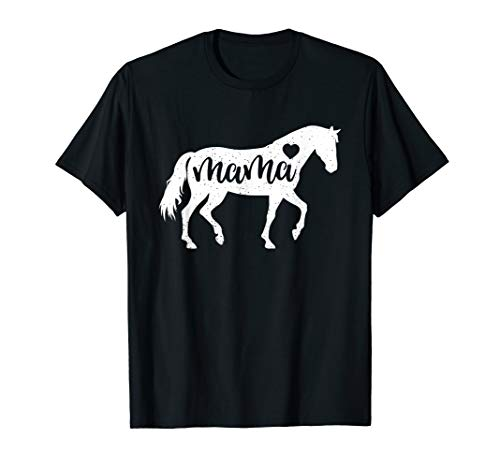 Horse Mom - Horse Mama Mothers Day Shirt Mom Lover Gift Cute Tee Women