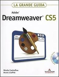 Adobe Dreamweaver CS5. La grande guida. Con DVD-ROM