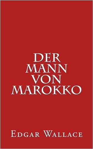 Der Mann von Marokko (German Edition)