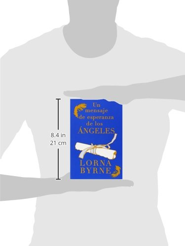 Un mensaje de esperanza de los ángeles: Lorna Byrne: 9781476700427: Amazon.com: Books