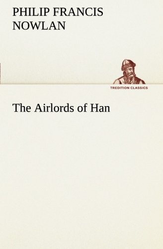 Download The Airlords of Han (TREDITION CLASSICS) pdf