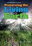 Preserving the Living Earth, Christine Petersen, 1608704807