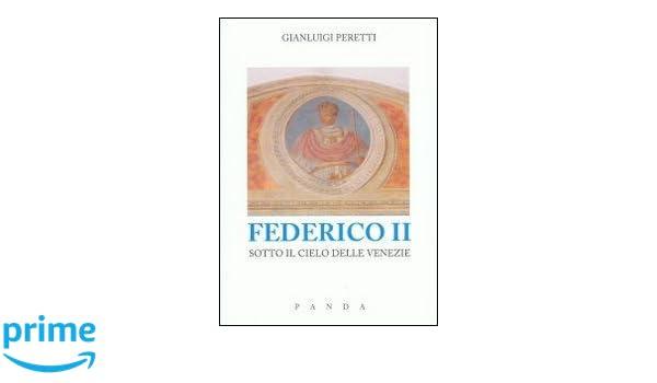 Federico II sotto il cielo delle Venezie: Amazon.es ...
