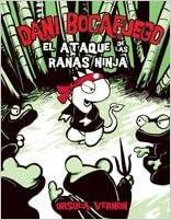 El ataque de las ranas ninja: Dragonbreath Novela Gráfica ...