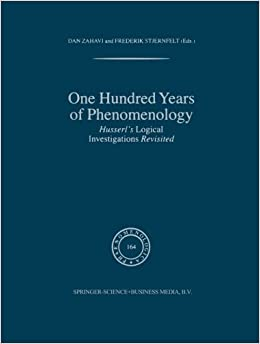 Book One Hundred Years of Phenomenology: Husserl's Logical Investigations Revisited (Phaenomenologica) (Volume 164) (2013-10-04)