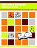 Mastering Strategic Management, Dave Ketchen and Jeremy Short, 1453332383