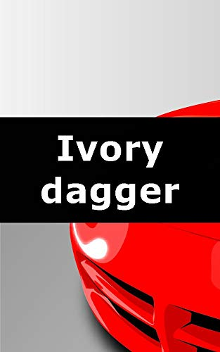 Ivory Dagger - Ivory dagger (Portuguese Edition)
