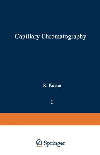 Gas Phase Chromatography: Volume II: Capillary Chromatography