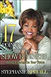 17 Points to Longevity to Show Business, Stephanie Spruill, 0975965476