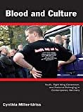 Blood and Culture, Cynthia Miller-Idriss, 0822345277