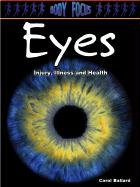 Download Eyes: Injury, Illness and Health (Body Focus) ebook