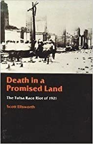 Book Death in a Promised Land: The Tulsa Race Riot of 1921