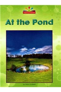 At the Pond (Beginning-to-read: Read and Discover) by Norwood House Pr