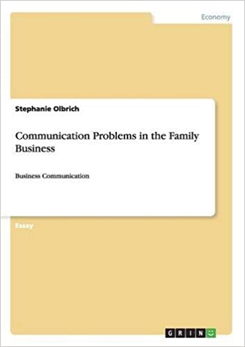 communication problems in the family business stephanie olbrich  communication problems in the family business stephanie olbrich   amazoncom books