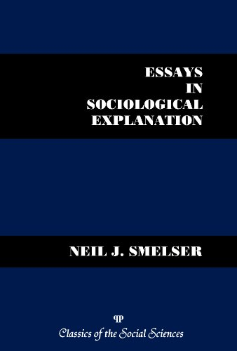 Essays in Sociological Explanation (Classics of the Social Sciences)
