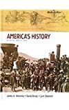America's History 6e and Documents to Accompany America's History 6e V1 and V2, Henretta, James A. and Brody, David, 0312465807