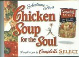 img - for Selections From Chicken Soup for the Soul, Brought to You By Campbell's Select (Chicken Soup for the Soul Story Collection) book / textbook / text book