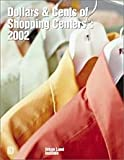 img - for Dollars & Cents of Shopping Centers: 2002 : A Study of Receipts and Expenses in Shopping Center Operations (Dollars and Cents of Shopping Centers) book / textbook / text book