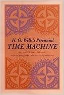 H.G.Wells's Perennial Time Machine
