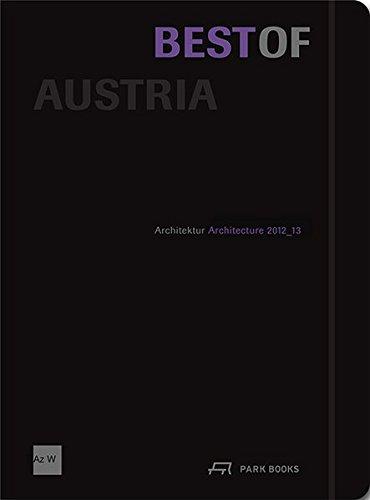 Best of Austria: Architektur 2012_13 (Englisch) Gebundenes Buch – 1. Oktober 2014 Klaus-Jürgen Bauer Sonja Bettel Robert Fabach Barbara Feller