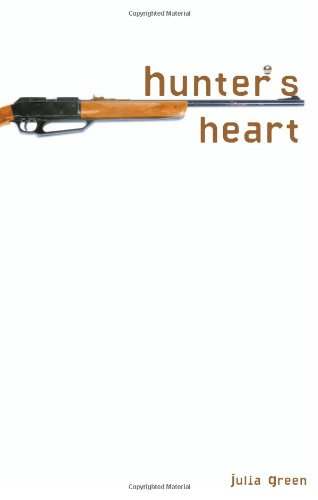 Hunter's Heart (Exceptional Reading & Language Arts Titles for Upper Grades)