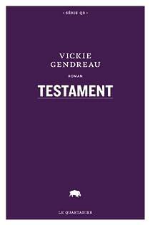 Testament par Gendreau
