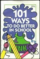 101 Ways to Do Better in School