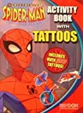 The Spectacular Spider-Man Activity Book with Tattoos