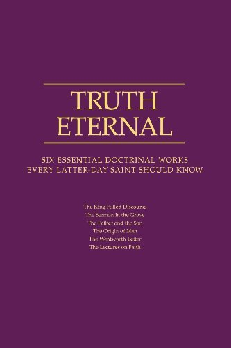 Download By Compilation Truth Eternal: Six Essential Doctrinal Works Every Latter-day Saint Should Know [Paperback] pdf epub