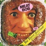 Meat Bob