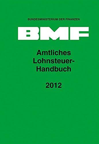 Amtliches Lohnsteuer-Handbuch 2012