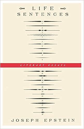 Life Sentences Literary Essays Joseph Epstein   Life Sentences Literary Essays Joseph Epstein  Amazoncom  Books
