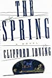 The Spring, Clifford Irving, 068481076X