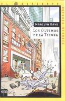 Los Ultimos De La Tierra/ the Last People on Earth (El Navegante) (Spanish Edition) pdf epub