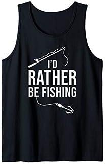 I'd rather be Fishing  Fisherman Funny Fishing Tank Top T-shirt | Size S - 5XL