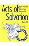 Acts of Salvation, Kevin Yell, 0893905321
