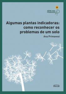 Algumas plantas indicadoras – como reconhecer os problemas do solo