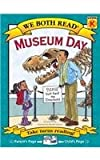 We Both Read-Museum Day, Sindy McKay, 1601152663