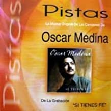 Cd Pistas Si Tines Fe Oscar Medina