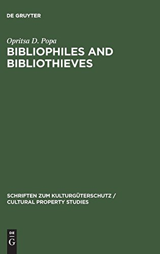 Bibliophiles and Bibliothieves (Cultural Property Studies)