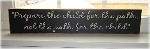- SWQAA Prepare The Child for The Path, Primitive décor,Sign Sayings