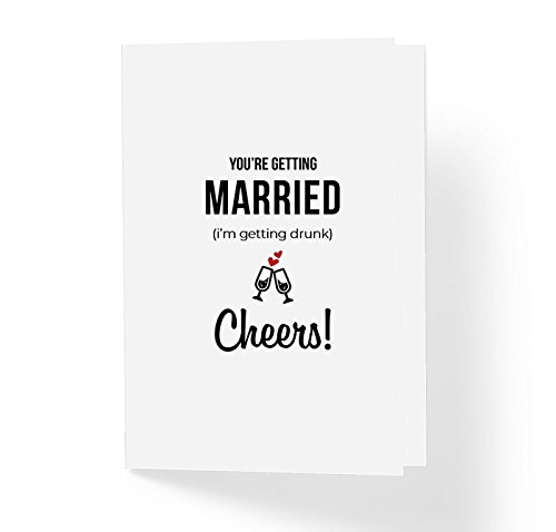 Funny Modern Wedding Card - You're Getting Married I'm Getting Drunk Cheers -5