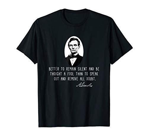 Silence and Fools  Abraham Lincoln Quote