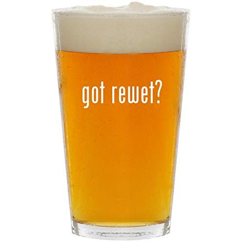 got rewet? - Glass 16oz Beer Pint