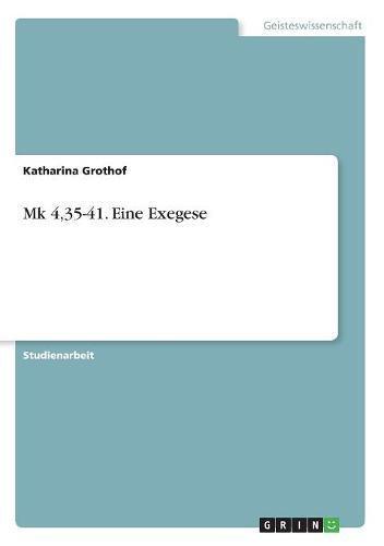 Mk 4,35-41. Eine Exegese (German Edition) pdf