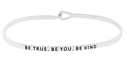 BE True, BE You, BE Kind' Inspirational Quote Mantra Phrase Engraved Thin Bangle Hook Bracelet - Positive Message Jewelry Gifts for Women & Teen Girls (Silver)