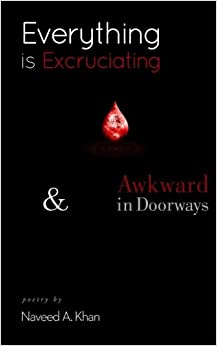 Black book cover with title, Everything is Excruciating, in white and red.