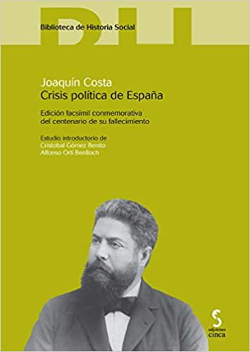 Crisis política de España: 7 Biblioteca de historia social: Amazon.es: Costa, Joaquín: Libros