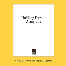 Thrilling Days in Army Life