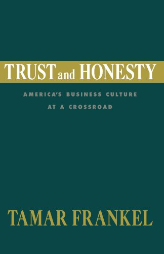 Trust and Honesty: America's Business Culture at a Crossroad
